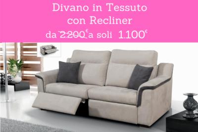 PROMO SPECIALE DIVANO IN TESSUTO CON RECLINER