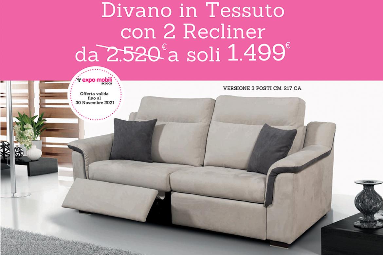 PROMO SPECIALE DIVANO IN TESSUTO CON n.02 RECLINER