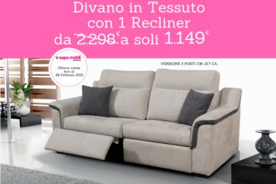 PROMO SPECIALE DIVANO IN TESSUTO CON n.01 RECLINER